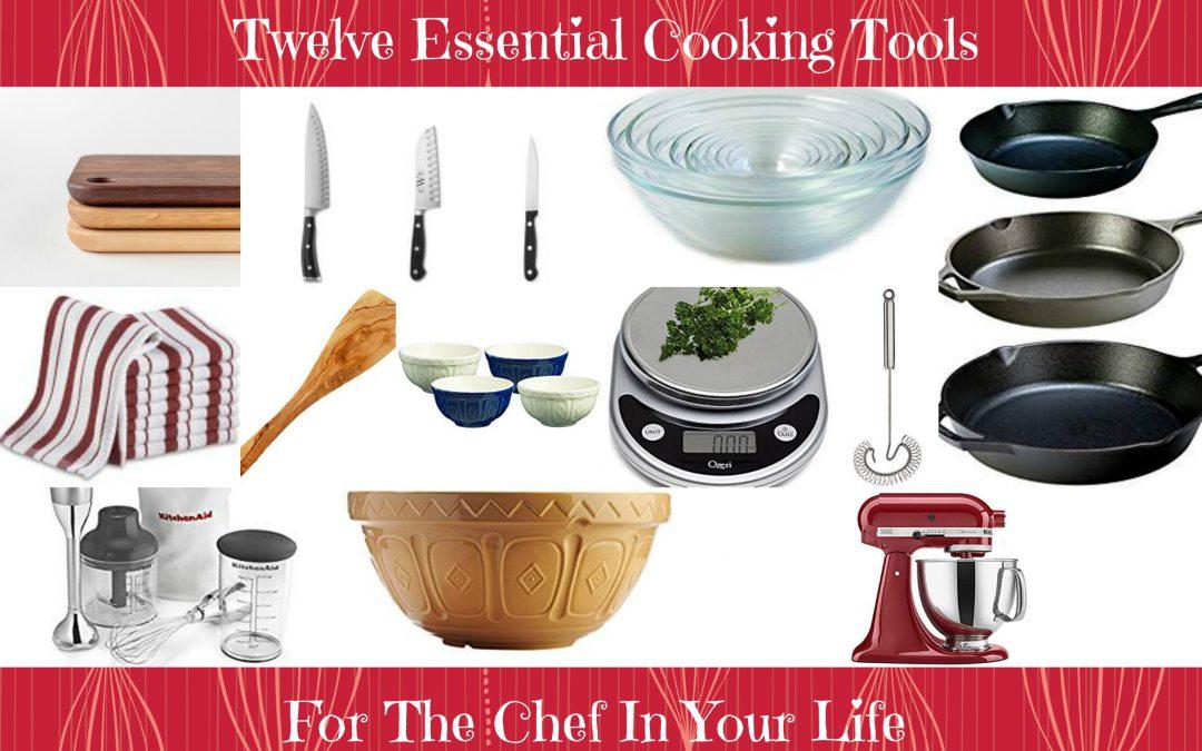 Twelve Essential Kitchen Tools