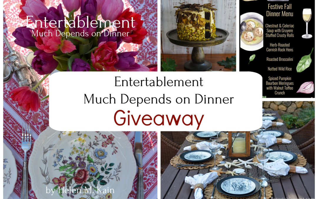 A Giveaway for Entertablement—Much Depends on Dinner